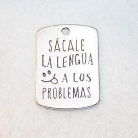 Chapa grabada SACALE LA...