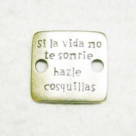 """Conector """"Si la vida no te sonrie hazle cosquillas"""""""