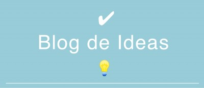 Blog de Ideas ✔